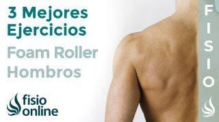 Los 3 mejores ejercicios con FOAM ROLLER para tus HOMBROS