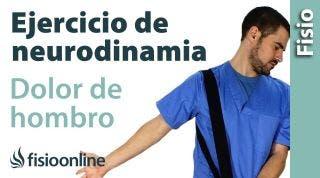 Ejercicio Neurodinamico para el hombro.