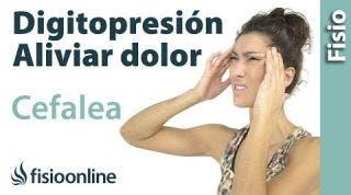 41 digitopresion para dolores de cabeza. (nuevo)