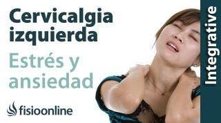 Cervicalgia o dolor cervical a lado izquierdo y su relación con el estrés y la ansiedad