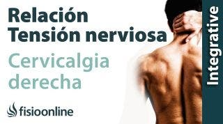 Cervicalgia o dolor cervical a lado derecho y su relación con el estrés y la crispación