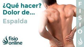 ¿Qué puedo hacer para solucionar mi dolor de espalda ? Claves, consejos, tips y ejercicios