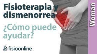 La dismenorrea o dolor menstrual y la fisioterapia