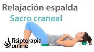 Relajación de espalda sacro-craneal. reducir la tensión muscular y nerviosa.