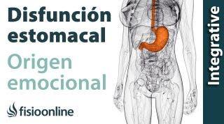 Origen emocional de la disfunción de estómago.