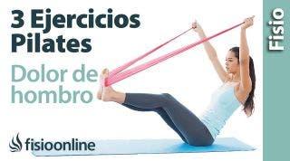 3 ejercicios de Pilates para dolor de hombro
