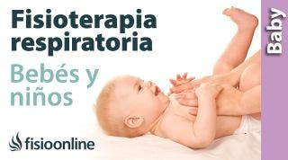 Fisioterapia respiratoria en bebés y niños pequeños - ELPr
