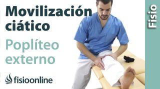Movilización del ciático popliteo externo.