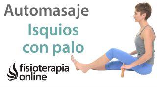 Auto-masaje de isquiotibiales con palo