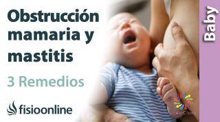 OBSTRUCCIÓN MAMARIA y MASTITIS: 3 Ejercicios para descongestionar las mamas.
