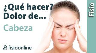 ¿Qué puedo hacer para solucionar mi dolor de cabeza? Claves, consejos, tips y ejercicios