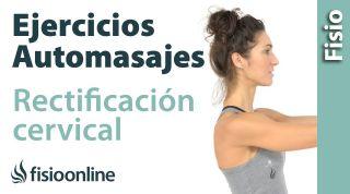 Rectificacion cervical. Ejercicios, auto-masajes y estiramientos para aliviar el dolor