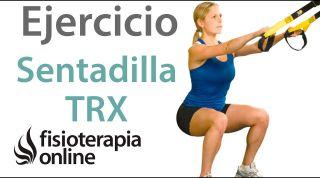 ¿Cómo hacer una sentadilla adecuadamente con TRX?