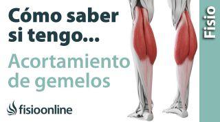 Cómo saber si tienes un ACORTAMIENTO de los músculos gemelos