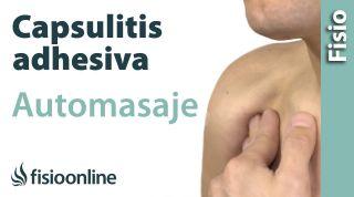 Capsulitis de hombro u hombro congelado. Auto-Masaje para su tratamiento.