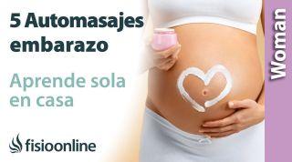 5 automasajes para el embarazo. Aprende de masajearte tu sola en casa para aliviar los dolores.
