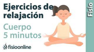 EJERCICIO de RELAJACIÓN para relajar el cuerpo en 5 minutos