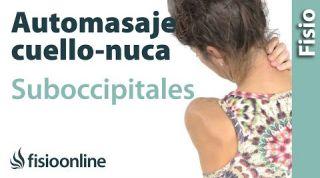 10.Auto - masaje de cuello, nuca y musculatura suboccipital.