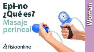 Masaje perineal y Epi-No. ¿Qué es el Epi-No? Cómo y cuándo comenzar a usarlo.