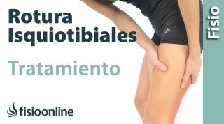 Rotura de fibras de isquiotibiales.Tratamiento con ejercicios, estiramientos y masajes.