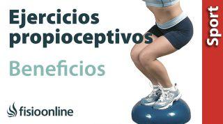 4# ¿Qué es la propiocepción y ejercicios propioceptivos? Utilidades y beneficiaos.