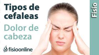 Tipos de CEFALEAS o dolores de cabeza y su tratamiento y recuperación