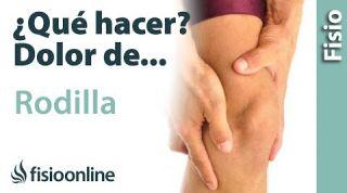 ¿Qué puedo hacer para solucionar mi dolor de rodilla? Claves, consejos, tips y ejercicios