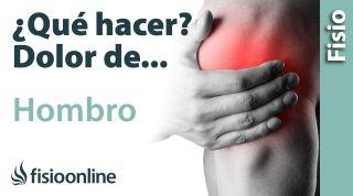 ¿Qué puedo hacer para solucionar mi dolor de hombro? Claves, consejos, tips y ejercicios