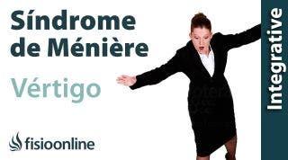 Vértigo y Síndrome de Meniere.