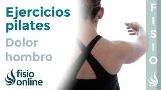 EJERCICIOS para aliviar el DOLOR DE HOMBRO con PILATES